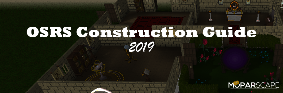 Construction Guide OSRS