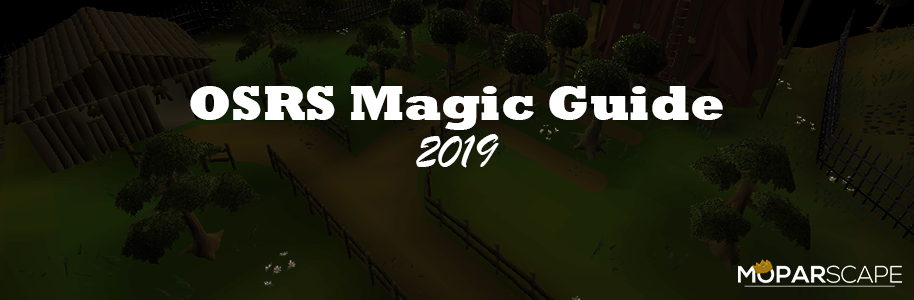 Osrs 1 99 Magic Guide 2019 Fast Cheap And F2p Methods