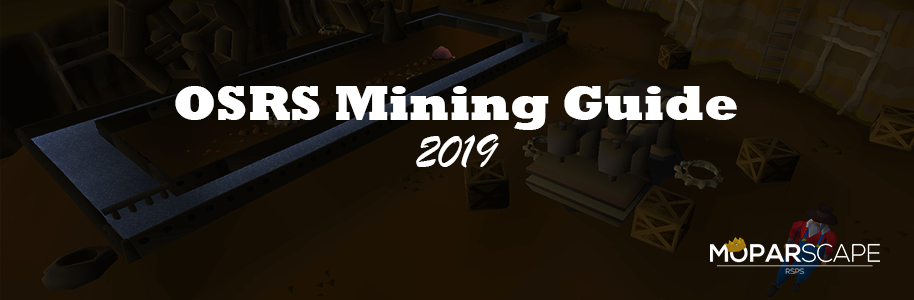 OSRS Mining Guide 2019